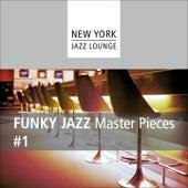 Funky Jazz Masterpieces (Vol. 1) by New York Jazz Lounge