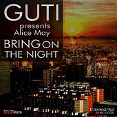 Bring On The Night by Guti