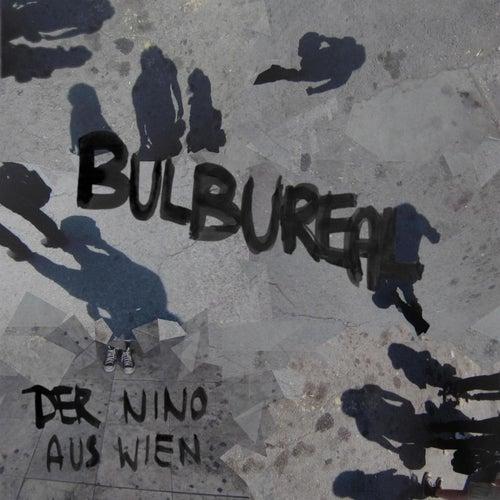 Bulbureal by Der Nino Aus Wien