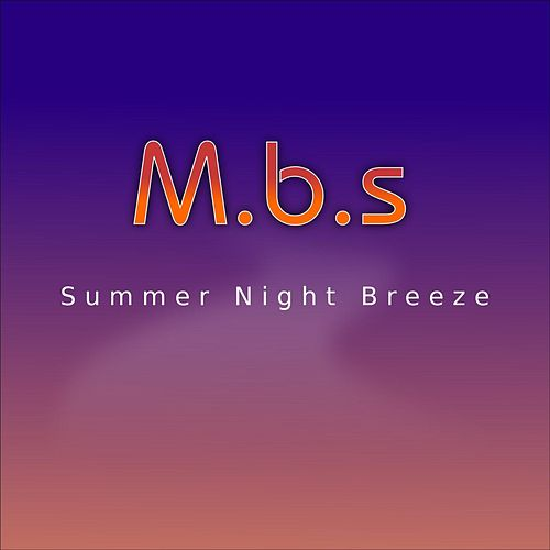 Summer Night Breeze by MBS