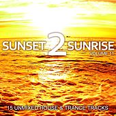 Sunset 2 Sunrise Volume 11 - EP by Various Artists