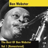 The Best Of Ben Webster - Vol 1 (Remastered) von Ben Webster