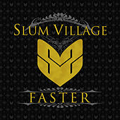 Faster - Single by Slum Village