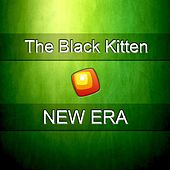 New Era by The Black Kitten