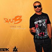 Make Me (feat. 2 Pistols & Mika Rose) by Raz B