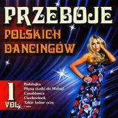 Polish Dance Clubs Hits Vol. 1 by Przeboje Polskich Dancingów