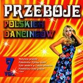 Polish Dance Clubs Hits Vol. 7 by Przeboje Polskich Dancingów