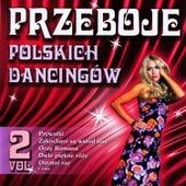 Polish Dance Clubs Hits Vol. 2 by Przeboje Polskich Dancingów