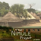 The Nimule Project by Jay Denton
