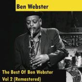 The Best Of Ben Webster - Vol 2 (Remastered) von Ben Webster