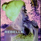 Rebelle by Jeanne Mas