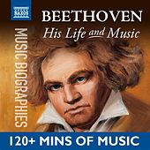 Beethoven: His Life In Music by Various Artists