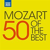 50 of the Best: Mozart by Various Artists