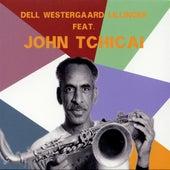 Dell Westergaard Lillinger feat. John Tchicai by John Tchicai