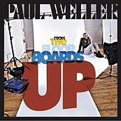 From the Floorboards Up - Single by Paul Weller