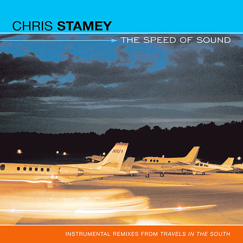Speed of Sound- Music Withouth Words from Travels in the Sou by Chris Stamey