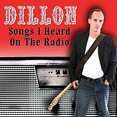 Songs I Heard On The Radio by Various Artists