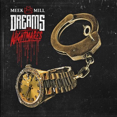 Dreams and Nightmares by Meek Mill