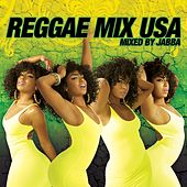 Reggae Mix USA [Mixed By Jabba] von Various Artists