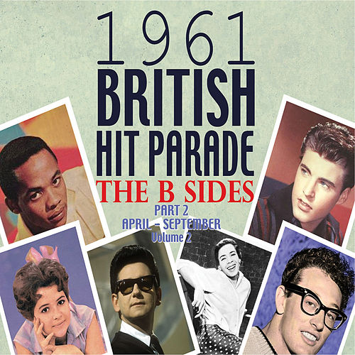 The 1961 British Hit Parade: The B Sides Pt. 2 Vol. 2 by Various Artists