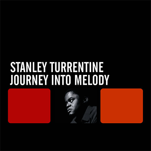 Journey Into Melody by Stanley Turrentine