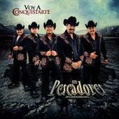 Voy a Conquistarte by Los Pescadores Del Rio Conchos