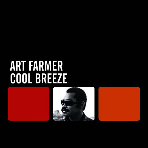Cool Breeze by Art Farmer
