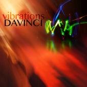 Vibrations by Davinci