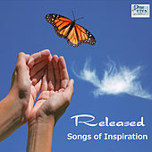Released - Songs Of Inspiration by Various Artists