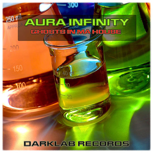 Ghosts In Ma House by Aura Infinity