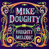Haughty Melodic by Mike Doughty