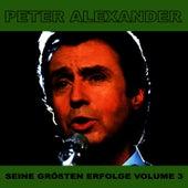 Seine Grossten Erfolge, Vol. 3 by Peter Alexander