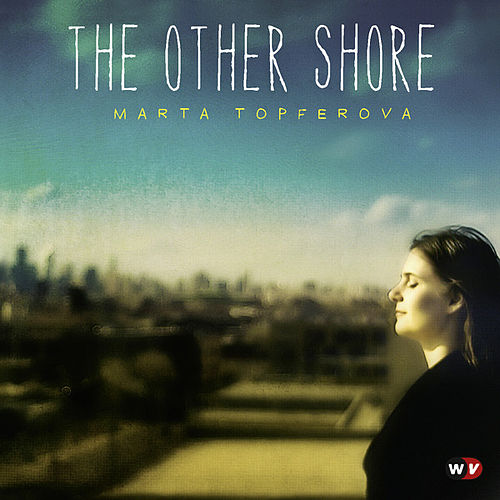 The Other Shore by Marta Topferova