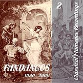 Classical Flamenco Recordings - Fandangos - Vol. 2, 1930 - 1960 by Various Artists