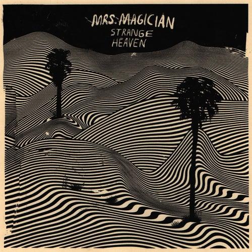 Strange Heaven by Mrs. Magician
