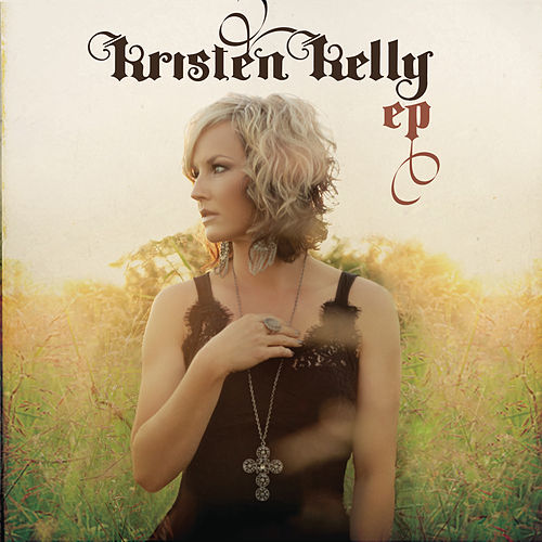 Kristen Kelly EP by Kristen Kelly