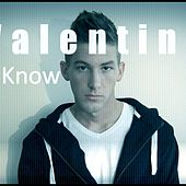 I Know by Valentine (1)