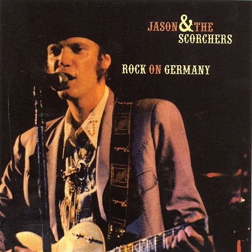 Rock On Germany by Jason & The Scorchers