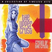 Cream of the Crust by The Upper Crust