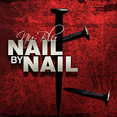 Nail By Nail by Nu-Blu