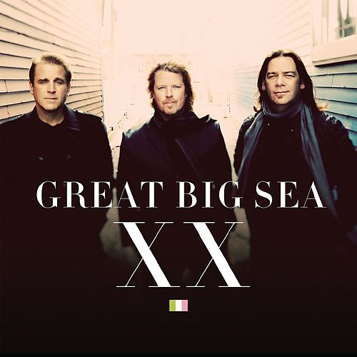 Xx von Great Big Sea