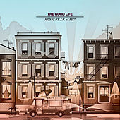The Good Life by JR & PH7