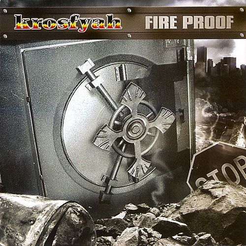 Fire Proof by Krosfyah
