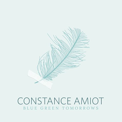 Blue Green Tomorrows by Constance Amiot