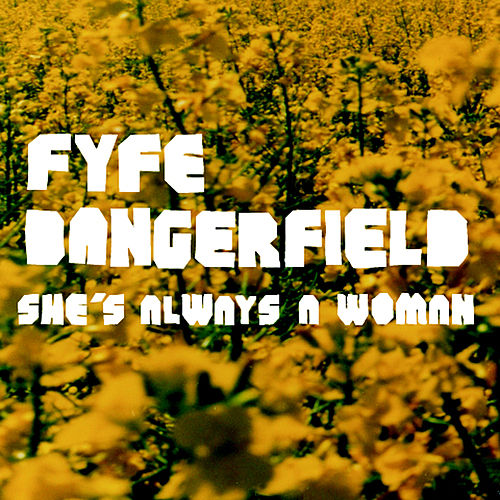 She's Always A Woman by Fyfe Dangerfield