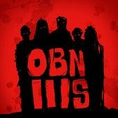 OBN IIIs by OBN IIIs