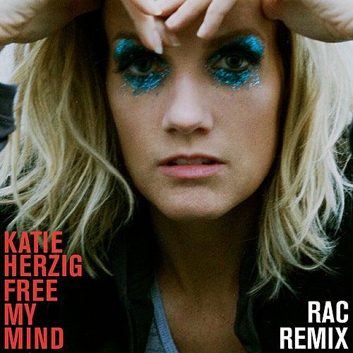 Free My Mind (RAC Remix) by Katie Herzig