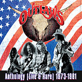 Anthology (Live & Rare) 1973-1981 by Outlaws