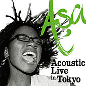 Asa - Acoustic Live in Tokyo by Asa