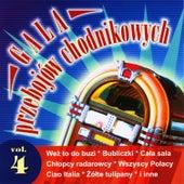 Gala przebojów chodnikowych Vol.4 by Disco Polo